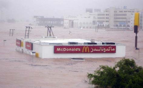 During the floods in Muscat, it was a little difficult to get to McDonalds.